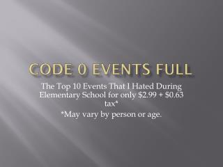 Code 0 Events Full