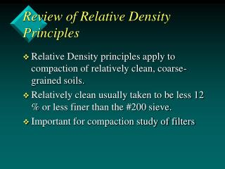 Review of Relative Density Principles