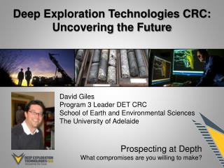 Deep Exploration Technologies CRC: Uncovering the Future