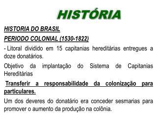 Brasil Col??nia 2