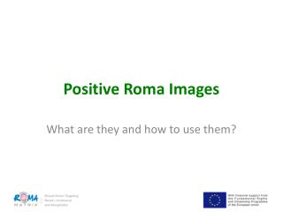 Positive Roma Images