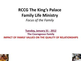 RCCG The King's Palace Family Life Ministry Focus of the Family