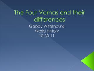 The Four Varnas and their differences
