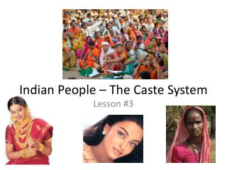 Indian People – The Caste System