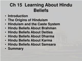 Ch 15  Learning About Hindu Beliefs
