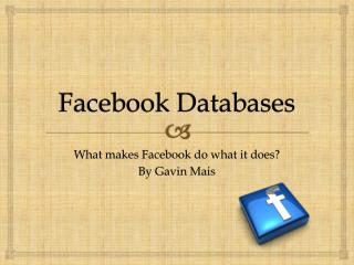 Facebook Databases
