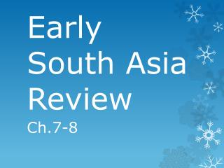Early South Asia Review