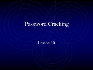 Password Cracking