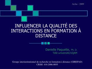INFLUENCER LA QUALITÉ DES INTERACTIONS EN FORMATION À DISTANCE