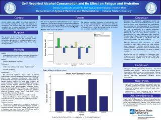 Self Reported Alcohol Consumption and its Effect on Fatigue and Hydration