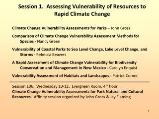 Session 1.  Assessing Vulnerability of Resources to Rapid Climate Change