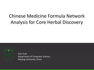 Chinese Medicine Formula Network Analysis for Core Herbal Discovery