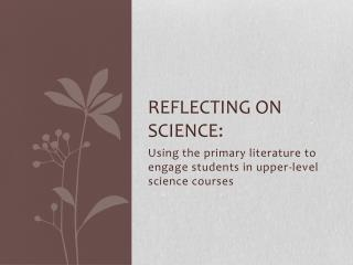 Reflecting on Science: