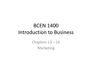 BCEN 1400 Introduction to Business