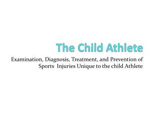 The Child Athlete
