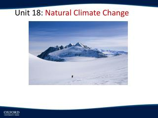 Unit 18:  Natural Climate Change