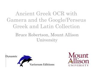 Ancient Greek OCR  w ith  Gamera  and the Google/ Perseus Greek and Latin Collection