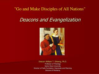 """Go  and Make Disciples of All  Nations"" Deacons and Evangelization"