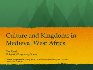 Culture and Kingdoms in Medieval West Africa