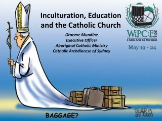 Inculturation, Education  and the Catholic Church