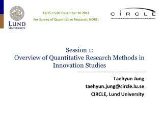 Session 1:  Overview  of Quantitative Research Methods in Innovation Studies