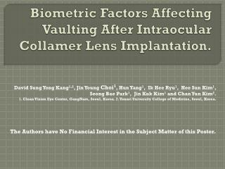 Biometric Factors Affecting Vaulting After Intraocular  Collamer  Lens Implantation.