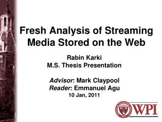 Fresh Analysis of Streaming Media Stored on the Web