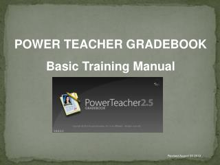 POWER TEACHER GRADEBOOK Basic Training Manual