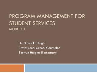 Program Management for Student Services Module 1
