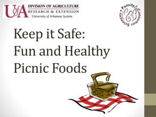 Keep it Safe: Fun and Healthy Picnic  Foods