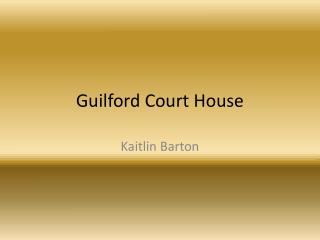 Guilford Court House