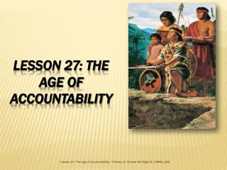 Lesson 27: The Age of accountability
