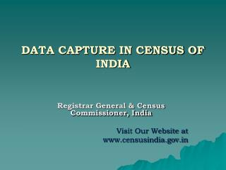 DATA CAPTURE IN CENSUS OF INDIA