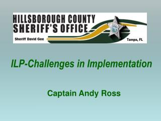 ILP-Challenges in Implementation