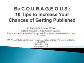 Be C.O.U.R.A.G.E.O.U.S.: 10 Tips to Increase Your Chances of Getting Published