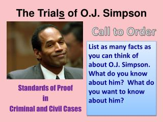 The Trial s  of O.J. Simpson