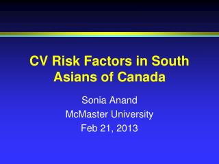 CV Risk Factors in South Asians of Canada