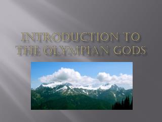 Introduction to The Olympian Gods