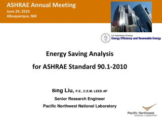 ASHRAE Annual Meeting June 29,  2010 Albuquerque, NM