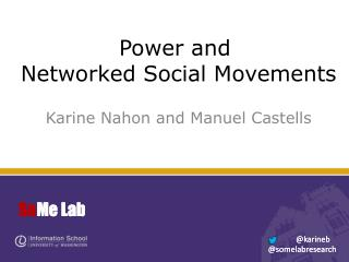 Power and  Networked Social Movements
