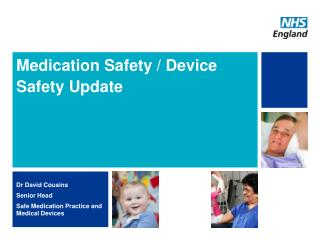 Medication Safety / Device Safety Update