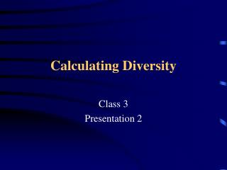Calculating Diversity