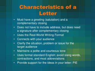 Characteristics of a Letter