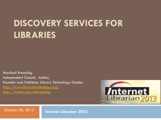 Discovery Services for Libraries