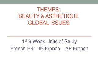 Themes:  Beauty & Asthetique Global Issues
