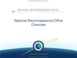 National Reconnaissance Office Overview