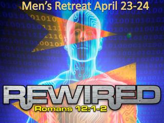 Men's Retreat April 23-24