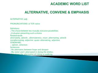 ACADEMIC WORD LIST ALTERNATIVE, CONVENE & EMPHASIS