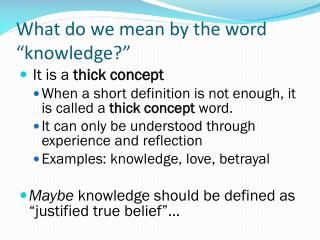 "What do we mean by the word ""knowledge?"""