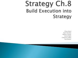 Blue Oceans Strategy Ch.8 Build Execution into Strategy
